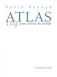 Atlas : 119 Jours autour du monde