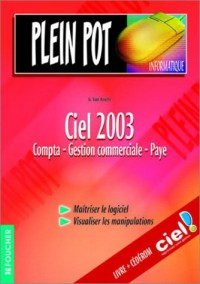 Plein Pot Informatique : Ciel 2003