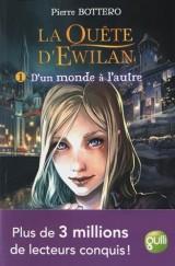 La quête d'Ewilan, Tome 1 : D'un monde à l'autre [Poche]