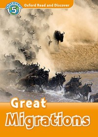 Oxford Read and Discover: Level 5: Great Migrations Audio Pack