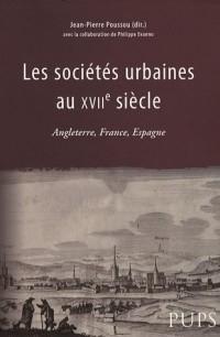 Les sociétés urbaines au XVIIe siècle : Angleterre, France, Espagne