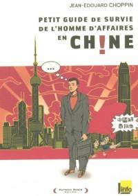 Petit guide de survie de l'homme d'affaires en Chine