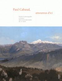 Paul Cabaud Amoureux d'Ici
