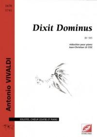 Dixit Dominus, RV 595, pour solistes, choeur mixte et orchestre (chant-piano)
