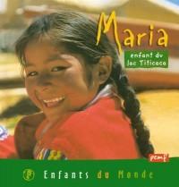 Maria : Enfant du Lac Titicaca