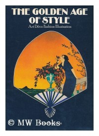 The Golden Age of Style - Art Deco Fashion Illustration