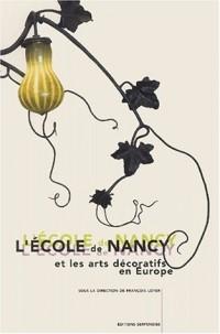 L'école de Nancy et les arts décoratifs en Europe