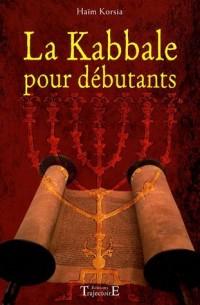 La Kabbale pour débutants