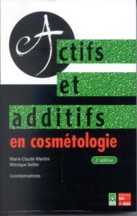 Actifs et Additifs en cosmétologie, 2e édition (2e tirage en format broché)