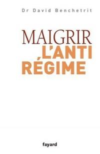 Maigrir : l'anti-régime