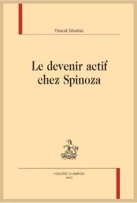 Le devenir actif chez Spinoza.