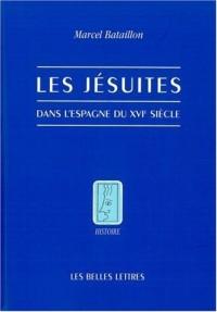 Les Jésuites dans l'Espagne du XVIe siècle