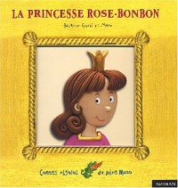 La princesse Rose-Bonbon