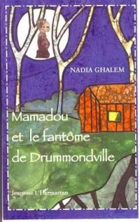 Mamadou et le fantôme de Drummondville