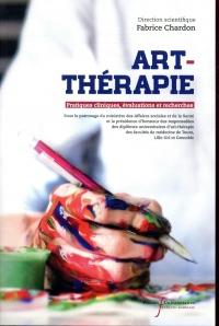 Art-thérapie: Pratiques cliniques, évaluations et recherches