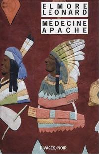 Intégrale des nouvelles Western : Tome 1, Médecine apache