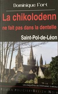 La chikolodenn ne fait pas dans la dentelle Saint-Pol-de-Léon