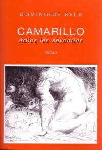 Camarillo (Adios les Seventies)