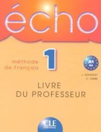 Echo 1 : Livre du professeur