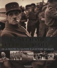 La seconde guerre mondiale : De la montée du nazisme à la victoire des alliées
