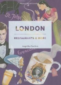 London: Restaurants & More