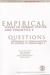 Questions empiriques et formalisation en syntaxe et en sémantique 4 : Empirical Issues in Formal Syntax and Semantics 4