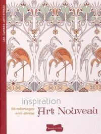 Inspiration Art nouveau : 50 coloriages anti-stress