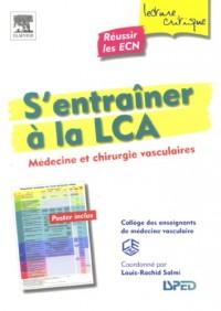 S'entraîner à la LCA : Médecine et chirurgie vasculaires