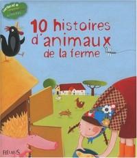 10 histoires d'animaux de la ferme