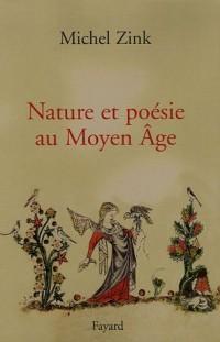 Nature et poésie au Moyen Age