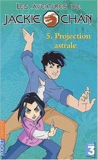 Jackie Chan, numéro 5 : Jade la diabolique