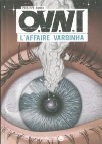 OVNI, l'Affaire Varghina