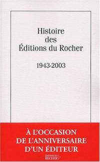 Histoire des éditions du Rocher, 1943-2003