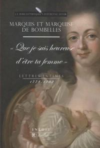 Lettres intimes (1778-1782) : Que je suis heureuse d'être ta femme