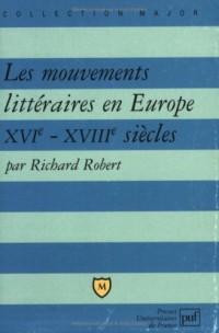 Les Mouvements littéraires en Europe XVIe-XVIIIe siècles