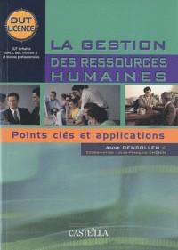 La gestion des ressources humaines : Points clés et applications DUT Licence