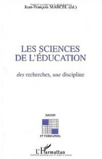 Les sciences de l'éducation : des recherches, une discipline