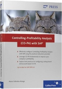 Controlling-profitability Analysis (CO-PA) with SAP: Implementation and Configuration