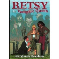 Betsy the Vampire Queen