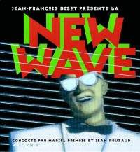Bizot présente la New Wave