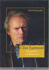 Clint Eastwood : Un passeur à Hollywood