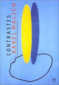 Contrastes, karel Malich aux croisées de l'art moderne et de l'art contemporain
