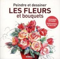 Peindre et Dessiner les Fleurs et les Bouquets