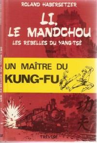 Li, le Mandchou