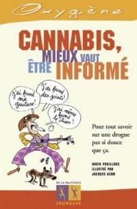 Cannabis : Mieux vaut être informé