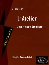 Etude sur Jean-Claude Grumberg : L'Atelier