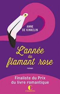 Annee du Flamant Rose (l')