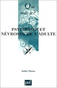 Psychoses et névroses de l'adulte