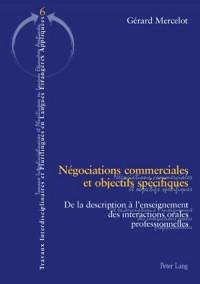 Négociations commerciales et objectifs spécifiques: De la description à l'enseignement des interactions orales professionnelles