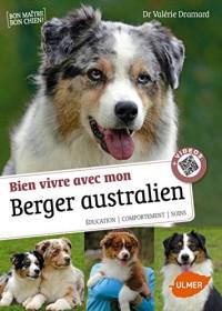Savoir vivre avec mon Berger australien